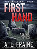 First Hand: A Chilling British Crime Thriller (DC O'Connell Crime Thriller Tales Book 1)