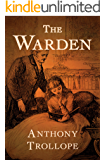 The Warden (The Chronicles of Barsetshire Book 1)