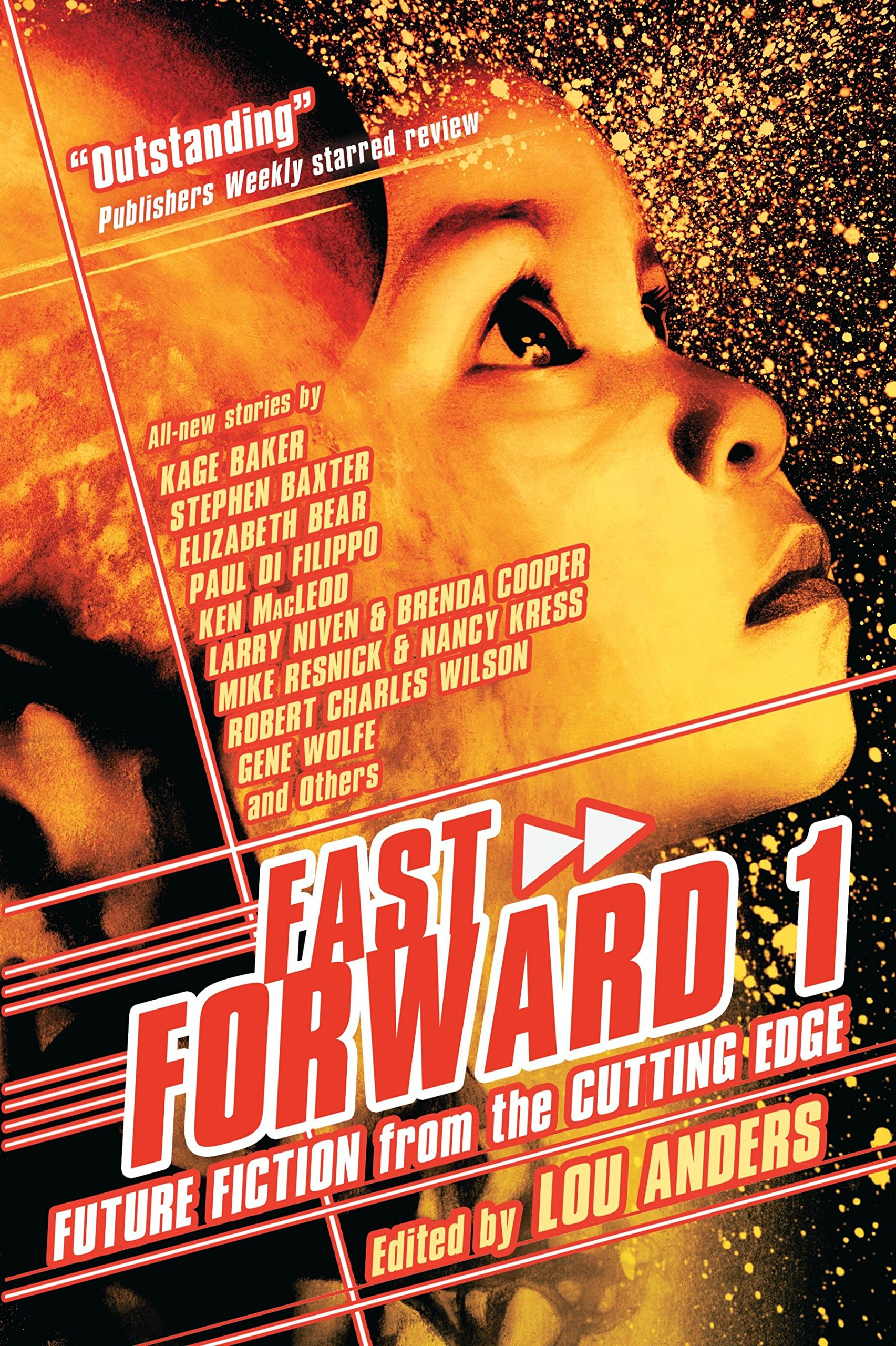 Read Online Fast Forward 1: Future Fiction from the Cutting Edge PDF
