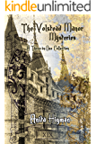 The Volstead Manor Series (Christian cozy mystery, contains 3 full mysteries)