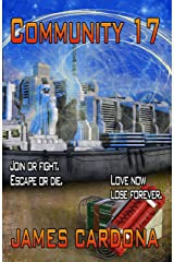 Community 17: A Dystopian Novella Kindle Edition