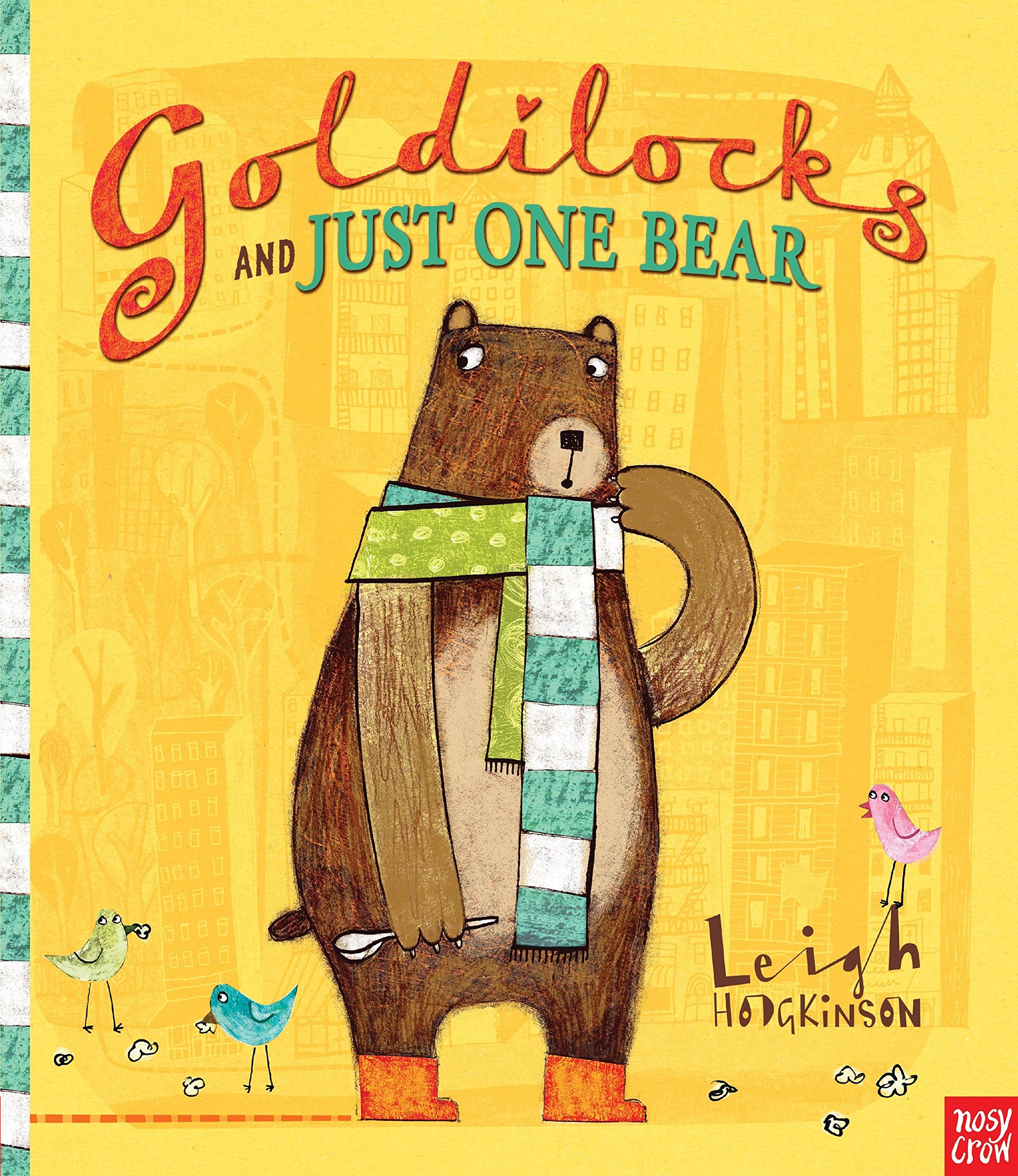 Goldilocks And Just One Bear Amazon Co Uk Leigh Hodgkinson Books