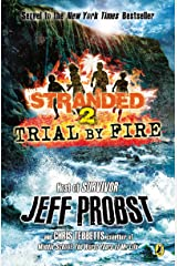 Trial by Fire (Stranded Book 2) Kindle Edition