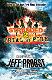 Trial by Fire (Stranded Book 2)