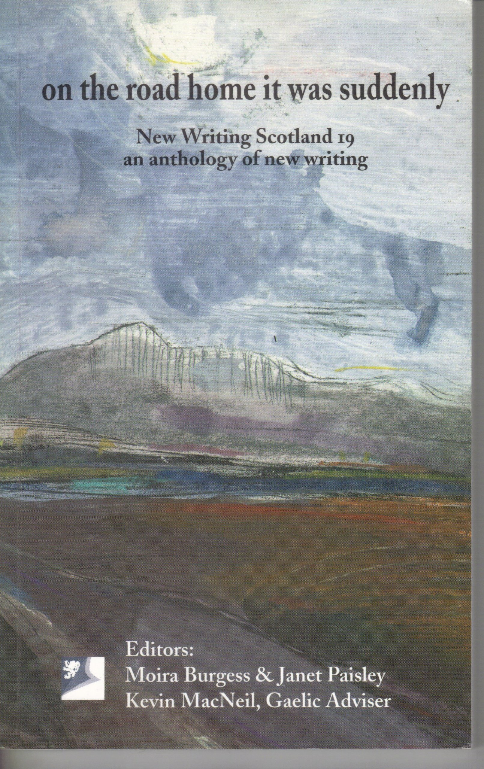 On the Road Home it Was Suddenly (New Writing Scotland) pdf
