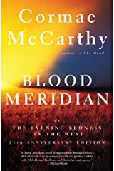 Blood Meridian: Or the Evening Redness in the West Paperback