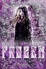 Shifter Academy: Frozen: Frost Boarding House 3 (Frost Boarding House (Shifter Academy)) Kindle Edition