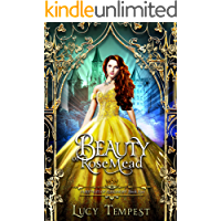 Beauty of Rosemead: A Retelling of Beauty and the Beast (Fairytales of Folkshore Book 5)