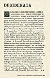 Desiderata Gallery The Desiderata Poem by Max Ehrmann. 11 X 17 Poster on Archival Parchment Paper. by