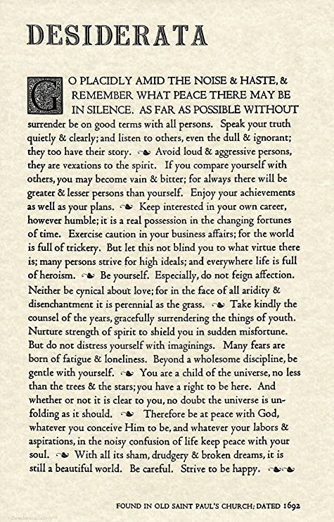 photograph relating to 30 Days Has September Poem Printable referred to as Desiderata Gallery The Desiderata Poem via Max Ehrmann. 11 X 17 Poster upon Archival Parchment Paper