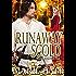 Runaway Scold (Worship Series Book 4)