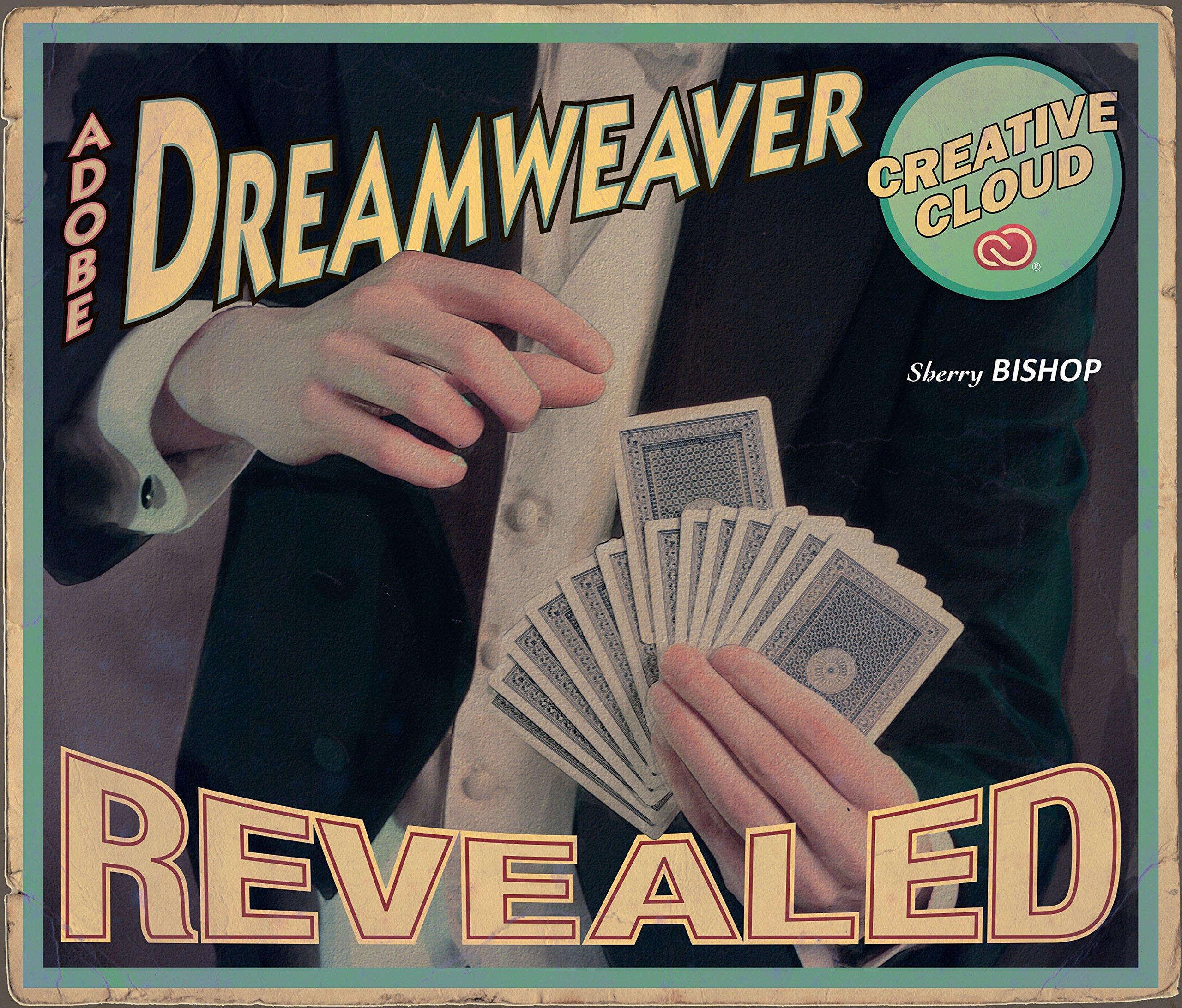 Adobe Dreamweaver Creative Cloud Revealed 001 Bishop Sherry Ebook Amazon Com