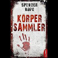 Körpersammler (Agent Magnus Craig 1) (German Edition)