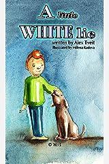 A Little White Lie Kindle Edition