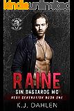 Raine (Sin's Bastards MC Next Generation Book 1)