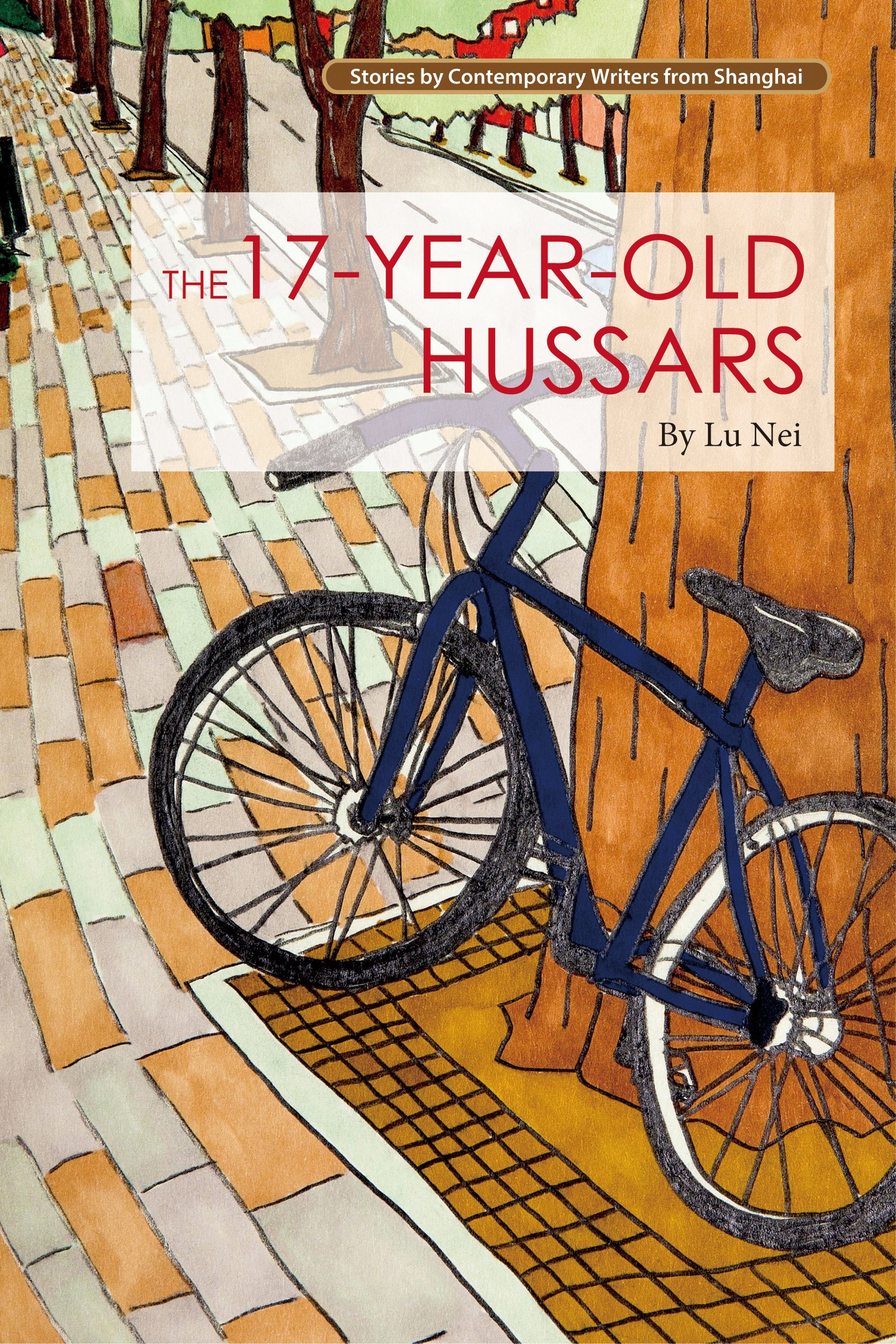Download The 17-Year-Old Hussars (Contemporary Writers From Shanghai) PDF