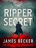 The Ripper Secret: An explosive conspiracy thriller