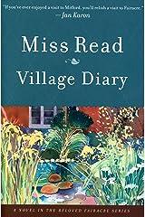 Village Diary: A Novel (Fairacre Book 2) Kindle Edition