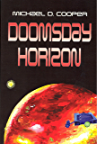 Doomsday Horizon (Starman Series Book 6)