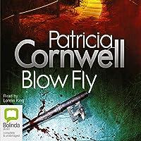 Blow Fly: Kay Scarpetta Series, Book 12