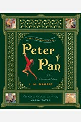 The Annotated Peter Pan – Centennial Edition (The Annotated Books) Hardcover