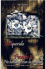 Pecado 4: No bailarás con la verdad (La Malquerida) (Spanish Edition) Kindle Edition