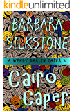 Cairo Caper: A Wendy Darlin Caper (A Wendy Darlin Comedy Mystery Book 3)