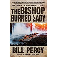 The Bishop Burned the Lady (Monastery Valley Book 3)