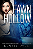 Fawn Hollow (Fawn Hollow Series Book 1)