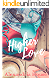 Higher Love (Love After Book 1)