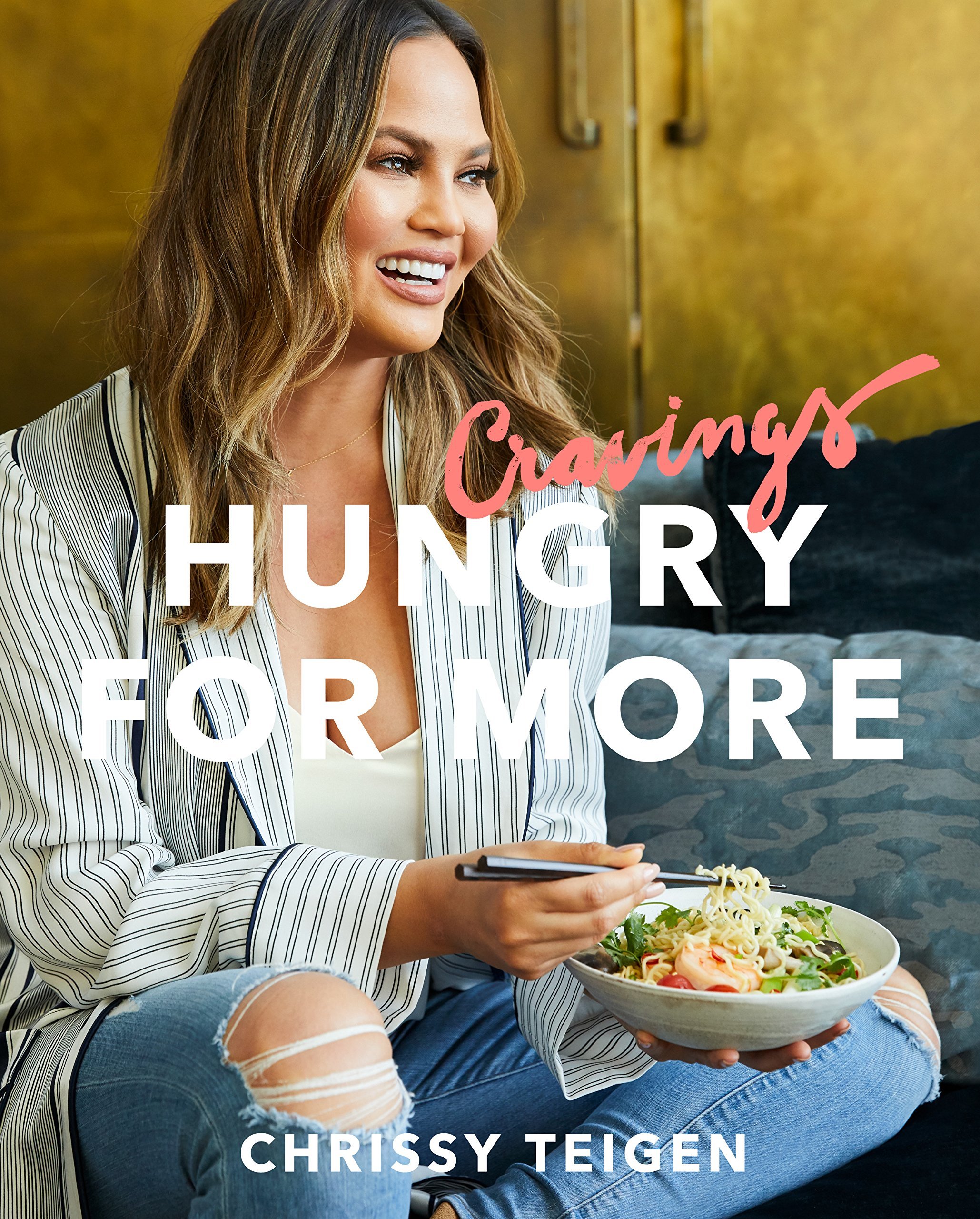 Cravings: Hungry for More by Chrissy Teigen & Adeena Sussman