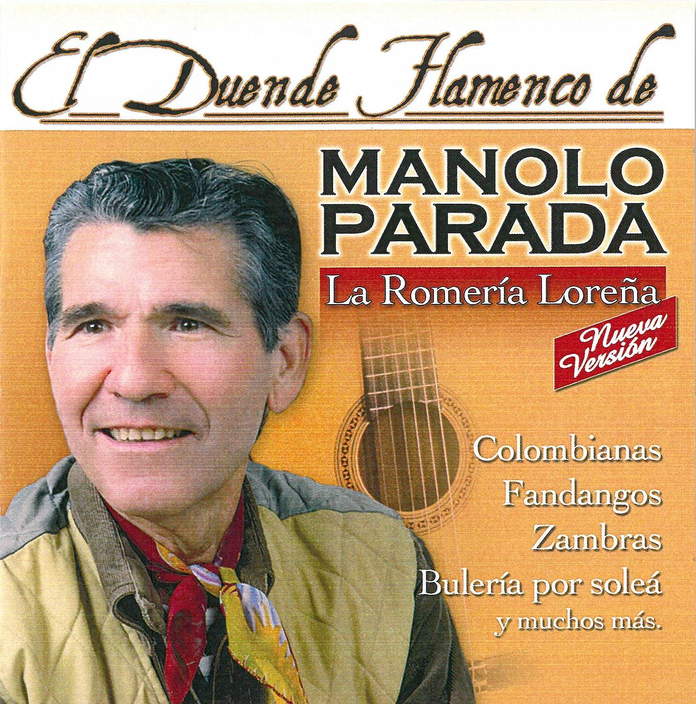 El Duende Flamenco De Manolo Parada: La Romería Loreña