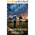 Undefeated World: A Post Apocalyptic/Dystopian Survival Fiction Series (The EMP Survivor Series Book 5) (The EMP Survivor Series (5 Book series))