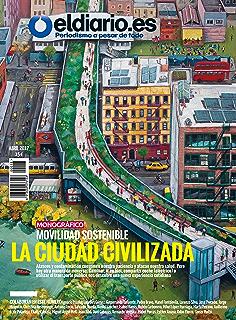 Movilidad Sostenible: La Ciudad Civilizada (Revista nº 16)