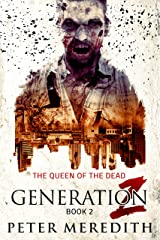 Generation Z: The Queen of the Dead Kindle Edition