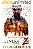 Generation Z: The Queen of the Dead