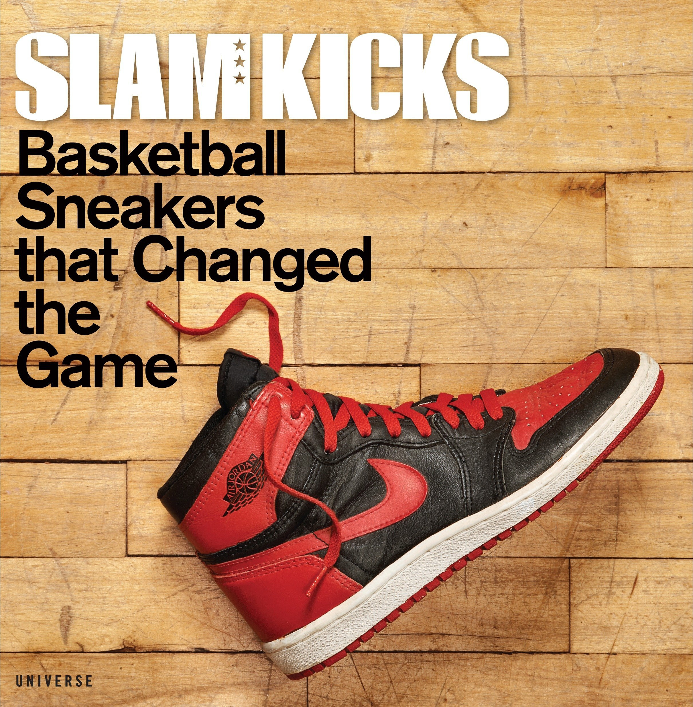 SLAM Kicks: Basketball Sneakers that Changed the Game ebook