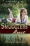 Smuggler's Roost (Northwood Book 4)