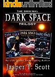 Dark Space: The Original Trilogy (Books 1-3) (Dark Space Trilogies)