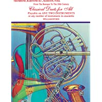 Classical Duets for All (From the Baroque to the 20th Century): Trombone, Baritone B.C., Bassoon, Tuba (For All Series)
