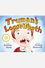 Truman's Loose Tooth Hardcover