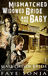 The Mismatched Widowed Bride & The Baby (Mismatched & Unwanted Brides ...