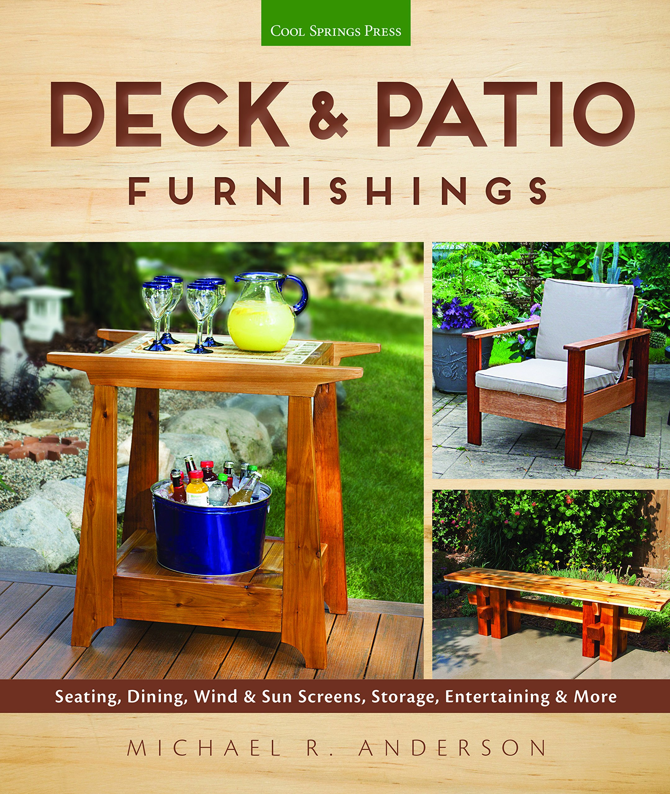 Deck & Patio Furnishings: Seating, Dining, Wind & Sun Screens, Storage, Entertaining & More by Cool Springs Press (Image #1)