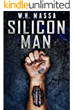 Silicon Man (Silicon World Book 2)