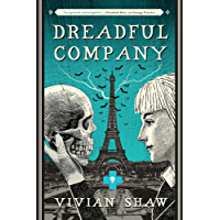 Dreadful Company: A Dr Greta Helsing Novel (English Edition)