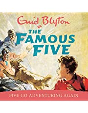 Five Go Adventuring Again: Famous Five, Book 2