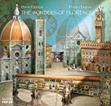 The wonders of Florence. Libro pop-up. Ediz. illustrata (Libri illustrati)