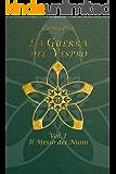 La Guerra del Vespro: Vol. 1 - Il Messo dei Numi