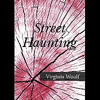 Street Haunting: A London Adventure (English Edition)