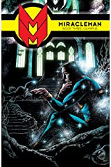 Miracleman Vol. 3: Olympus (Miracleman: Parental Advisory Edition) Kindle Edition